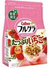 フルーツグラノーラ たっぷりイチゴ 598円(税抜)