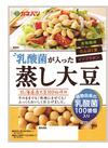 乳酸菌が入った蒸し大豆 78円(税抜)
