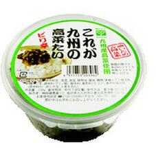 これが九州の高菜たい 468円(税抜)
